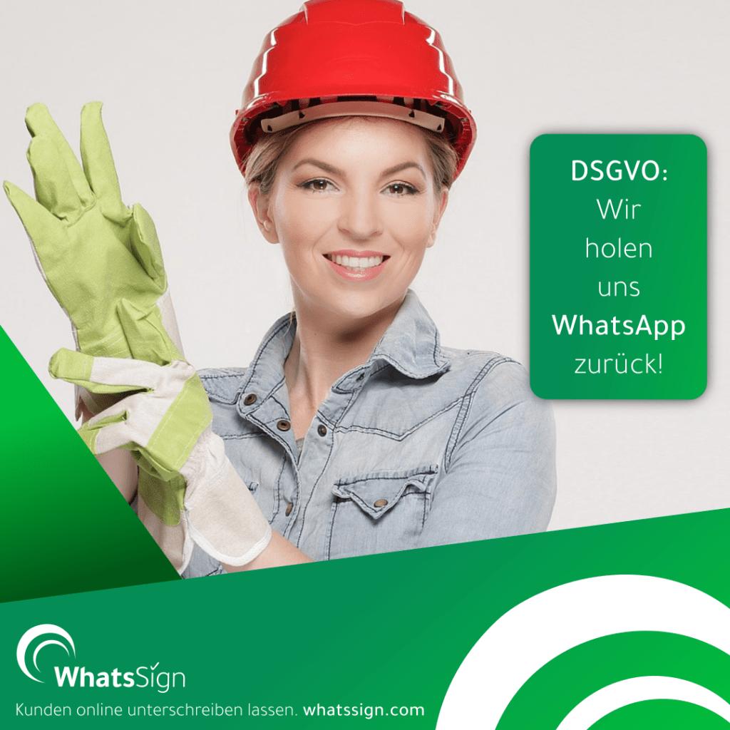 Wir holen uns WhatsApp zurück. WhatsSign